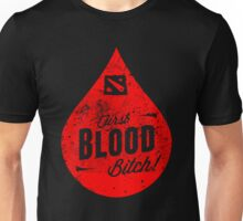 First Blood Bitch Unisex T-Shirt