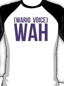 """""""Wah"""" - Wario 2014 T-Shirt T-Shirt"""