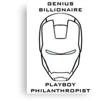 Genius, billionaire, playboy, philanthropist - Iron Man Canvas Print