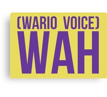 """""""Wah"""" - Wario 2014 Sticker and Poster? Canvas Print"""