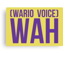 """Wah"" - Wario 2014 Sticker and Poster? Canvas Print"