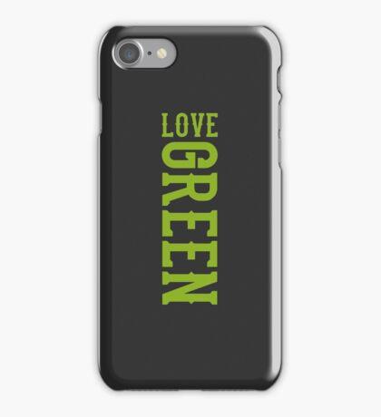 LOVE GREEN iPhone Case/Skin