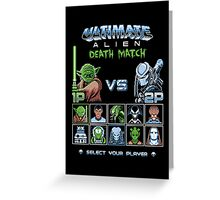 Ultimate Alien Death Match Greeting Card