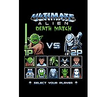Ultimate Alien Death Match Photographic Print