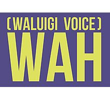 """""""WAH"""" -Waluigi 2014 Stickers and Posters? Photographic Print"""