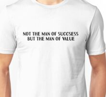Inspirational Wise Motivational Gift Note Text T-Shirts Unisex T-Shirt