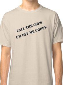 Call the cops Classic T-Shirt