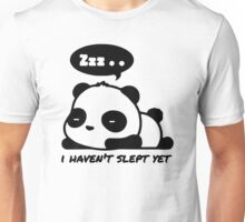Zzz Haven't Slept Yet Unisex T-Shirt