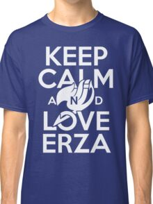 Keep Calm and Love Erza Classic T-Shirt