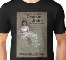 Performing Arts Posters Captain Jinks of the Horse Marines as presented 200 nights at Garrick Theatre NY Clyde Fitchs best comedy 0035 Unisex T-Shirt