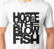 HOOTIE AND THE BLOW FISH Unisex T-Shirt