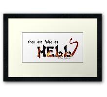 Thou Art False as Hell Framed Print