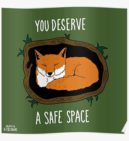 You Deserve A Safe Space Poster
