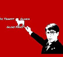 Sic Transit Gloria...Glory Fades by Rachel Flanagan