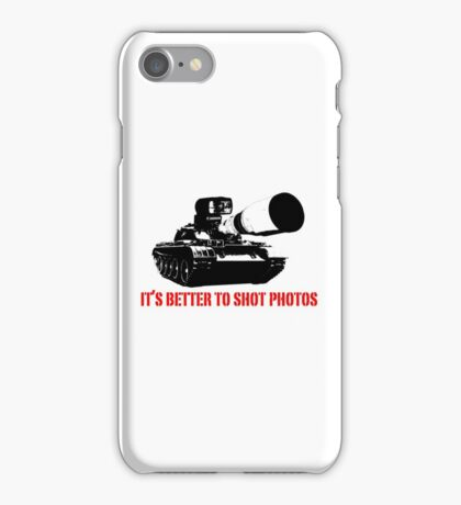canon cannon better to shot photos iPhone Case/Skin