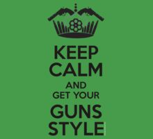 Keep Calm and Get Your Guns Style One Piece - Short Sleeve