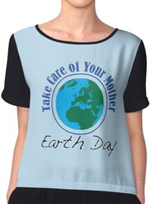 Take Care of Mother Earth - Earth Day Chiffon Top