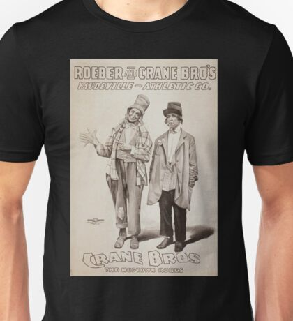 Performing Arts Posters Roeber and Crane Bro's Vaudeville Athletic Co 0362 Unisex T-Shirt