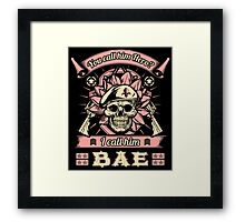 Military Wife Skull Art Soldier Girlfriend Fiance You Call Him Hero I Call Him Bae USA Army Marines USMC Navy Sailor Coast Guard Air Force Special Forces War Veteran Guns Rifle Vintage Grunge Framed Print