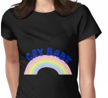 Cry Baby + Rainbow Womens Fitted T-Shirt