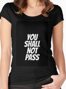 Funny You Shall not Pass Women's Fitted Scoop T-Shirt