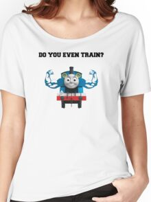 Do you even train? Women's Relaxed Fit T-Shirt