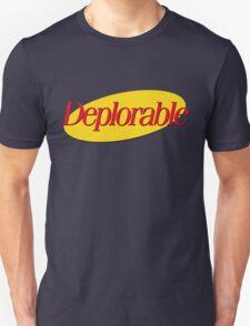 I don't wanna be deplorable! Unisex T-Shirt