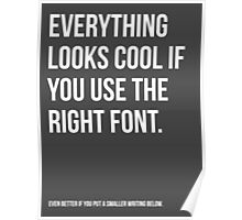 It's all about fonts. Poster