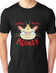 Watch Your Meowth! Unisex T-Shirt