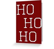 Christmas, Santa quote, Ho Ho Ho Modern Art Greeting Card