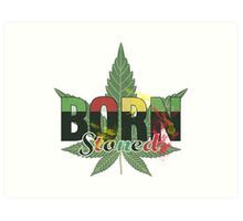 Born stoned - Unisex Stoners Typography With Vintage Weed Leaf Art Print