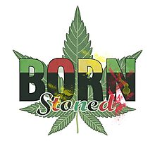 Born stoned - Unisex Stoners Typography With Vintage Weed Leaf Photographic Print