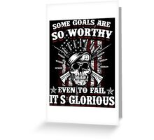 Military Skull Art Soldier Worthy Goals Glorious USA American Flag Army Marines USMC Navy Sailor Coast Guard Air Force Special Forces National Guard War Veteran Guns Rifle Vintage Grunge Greeting Card
