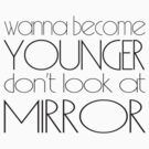 Wanna become younger by igorsin