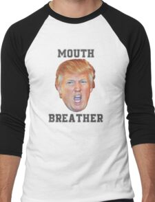 Trump Mouth Breather Men's Baseball ¾ T-Shirt