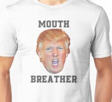 Mouth Breather Trump Unisex T-Shirt