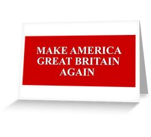 Make America Great Again - funny trump Greeting Card