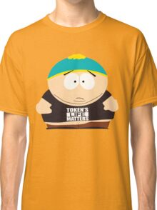 Cartman South Park Tokens Life Matters Classic T-Shirt