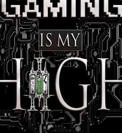 Gaming is my HIGH - White text/Transparent/BlackBackground Sticker