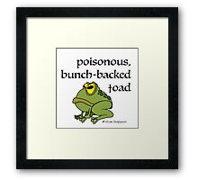 Poisonous Bunch Backed Toad Framed Print
