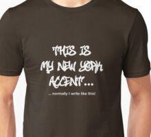 New York Accent Unisex T-Shirt