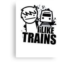 I like Trains Canvas Print