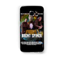 Brent Spiner feat. Brent Spiner and Brent Spiner, A Movie by Brent Spiner Samsung Galaxy Case/Skin
