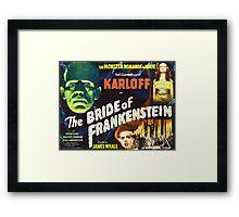 Bride of Frankenstein - The Monster Demands a Bride! Framed Print