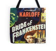 Bride of Frankenstein - The Monster Demands a Bride! Tote Bag
