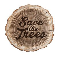 Save the trees! by spoll