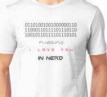 I love You Nerd Unisex T-Shirt
