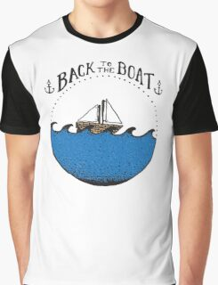 BACK to the BOAT Graphic T-Shirt