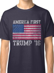 America First Trump 2016 Classic T-Shirt