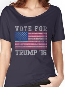 Vote For Donald Trump 2016 Patriotic Women's Relaxed Fit T-Shirt